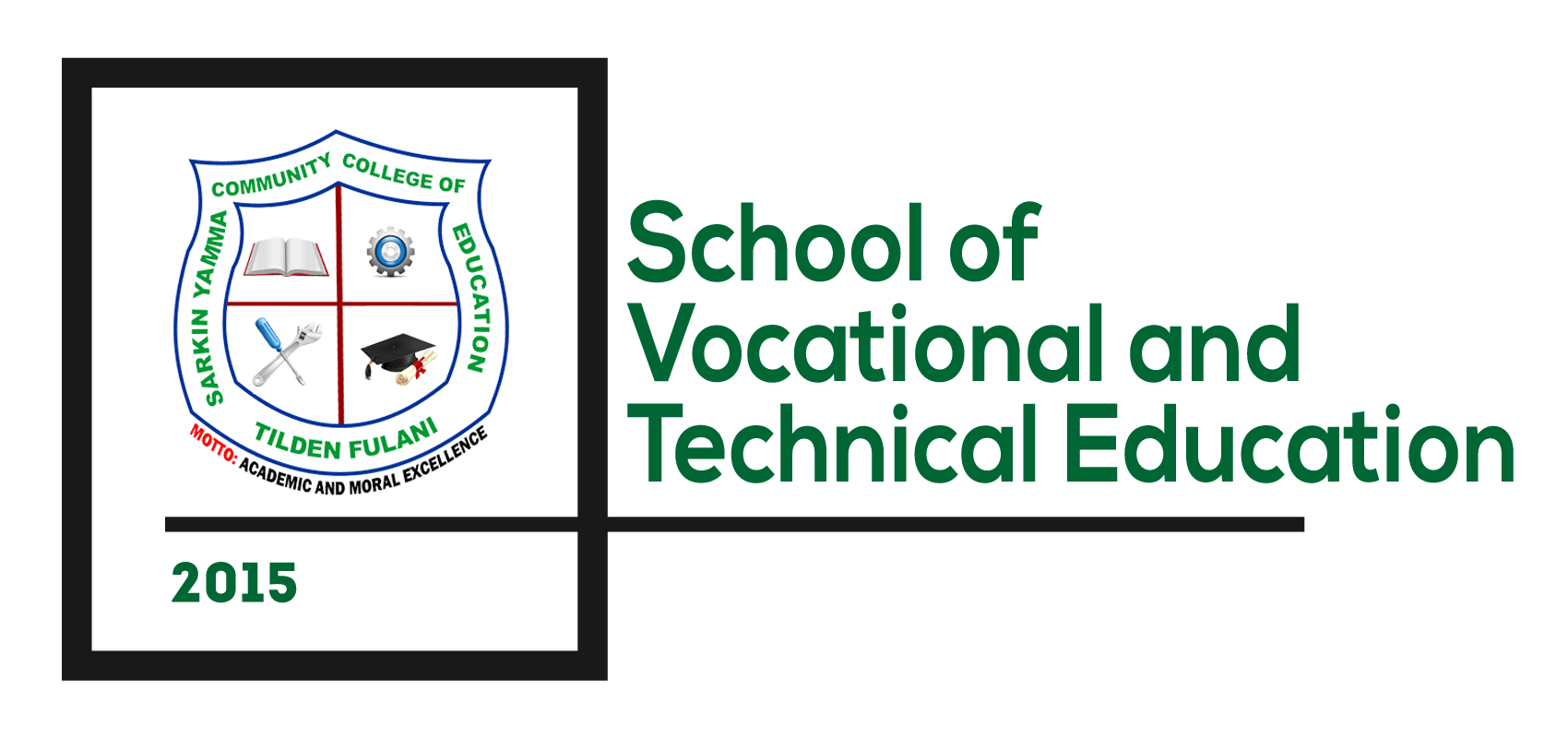 School Of Vocational And Technical Education Sarkin Yamma